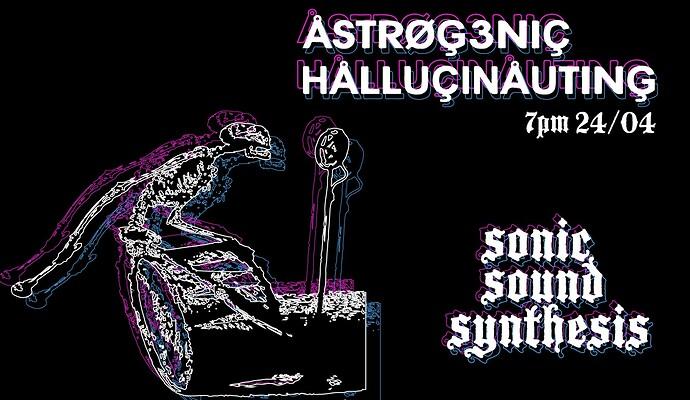 Astrogenic Hallucinauting session 210424 flyer