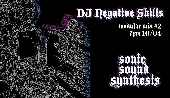 DJ Negative Skills mix 10 April 2021