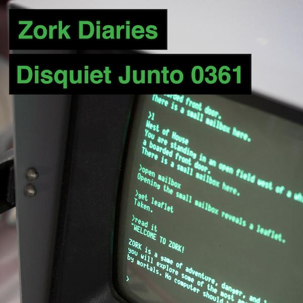Disquiet Junto Project 0361: Zork Diaries - Disquiet Junto